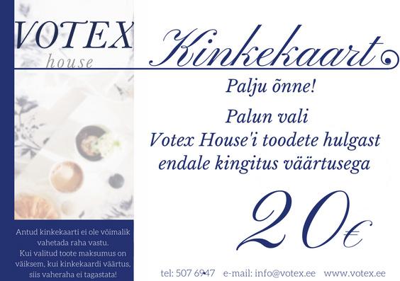 Kinkekaart 20 € Votex House OÜ