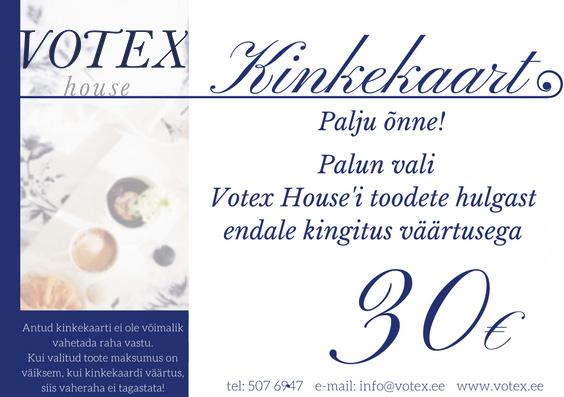 Kinkekaart 30 € Votex House OÜ