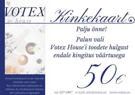 Kinkekaart 50 € Votex House OÜ
